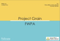 Project Grain Debrief